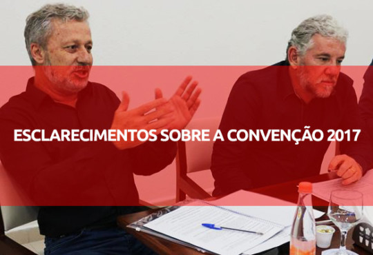 ESCLARECIMENTOS SOBRE A CONVENÇÃO 2017