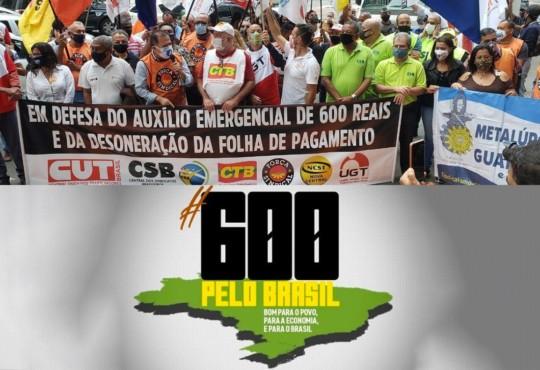 A 'roda da economia': centrais pedem manutenção do auxílio de R$ 600 e desoneração